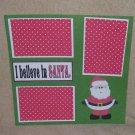 """I Believe In Santa kwa""-Premade Scrapbook Page 12x12"