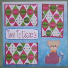 """Time To Decorate""-Premade Scrapbook Page 12x12"