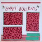 """Happy Holidays Holly""-Premade Scrapbook Page 12x12"
