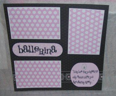 """Ballerina Saying""-Premade Scrapbook Page 12x12"