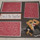 """You and Me Together""-Premade Scrapbook Page 12x12"