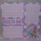 """Coloring Eggs""-Premade Scrapbook Page 12x12"