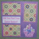 """""""Did You Find Your Easter Basket 2""""-Premade Scrapbook Page 12x12"""