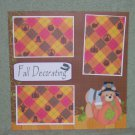 """""""Fall Decorating""""-Premade Scrapbook Page 12x12"""
