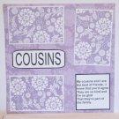 """Cousins a""-Premade Scrapbook Page 12x12"