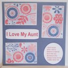 """I Love My Aunt d""-Premade Scrapbook Page 12x12"