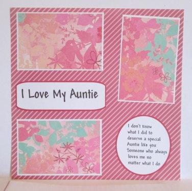 """I Love My Auntie b""-Premade Scrapbook Page 12x12"