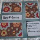 """I Love My Cousins""-Premade Scrapbook Page 12x12"