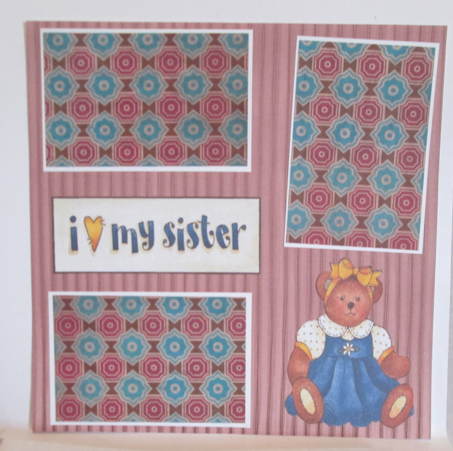 """""""I Love My Sister""""-Premade Scrapbook Page 12x12"""