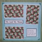 """Me and My Mom a""-Premade Scrapbook Page 12x12"
