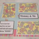 """Mommy and Me""-Premade Scrapbook Page 12x12"