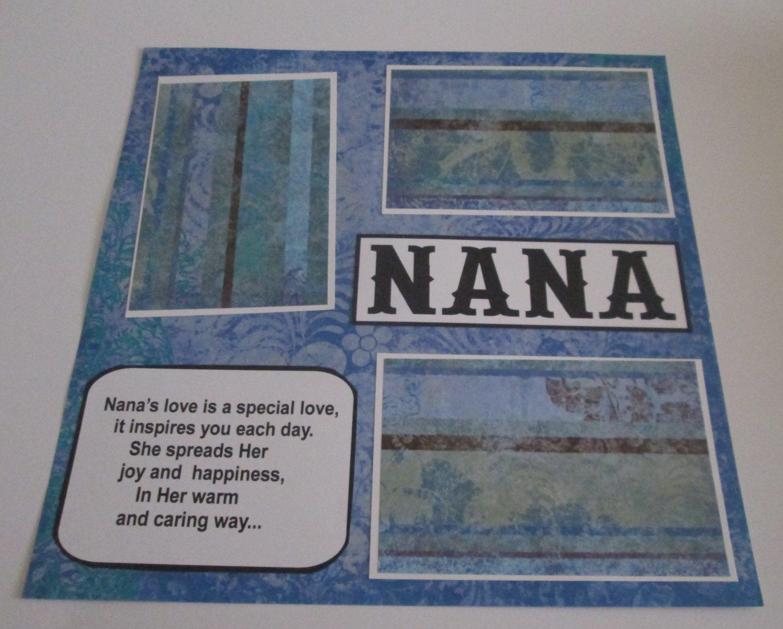 """Nana a""-Premade Scrapbook Page 12x12"