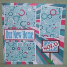 """Our New Home""-Premade Scrapbook Page 12x12"