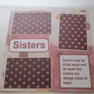 """Sisters""-Premade Scrapbook Page 12x12"