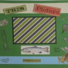 """This Picture Says It All Fish""-Premade Scrapbook Page 12x12"