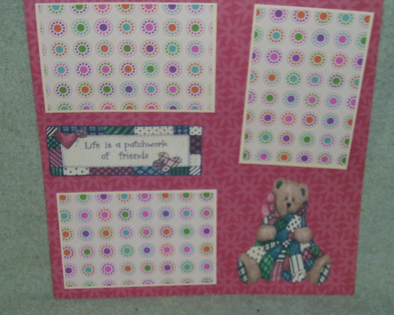 """Life Is A Patchwork of Friends""-Premade Scrapbook Page 12x12"