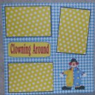 """Clowning Around Tall""-Premade Scrapbook Page 12x12"
