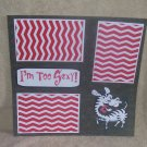 """I'm Too Sexy""-Premade Scrapbook Page 12x12"