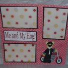 """Me and My Hog""-Premade Scrapbook Page 12x12"