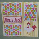 """What A Chick""-Premade Scrapbook Page 12x12"