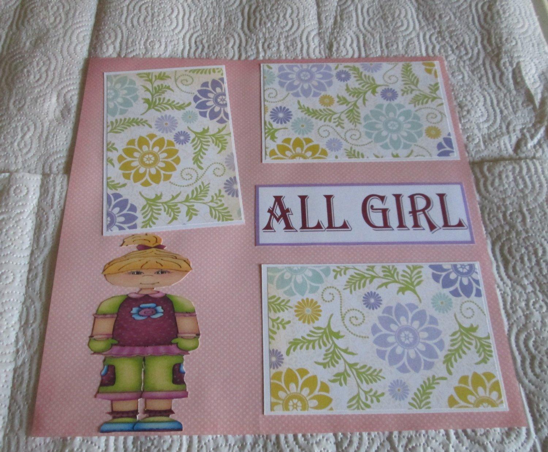 """All Girl Tween""-Premade Scrapbook Page 12x12"