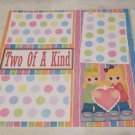 """Two Of A Kind Girls""-Premade Scrapbook Page 12x12"