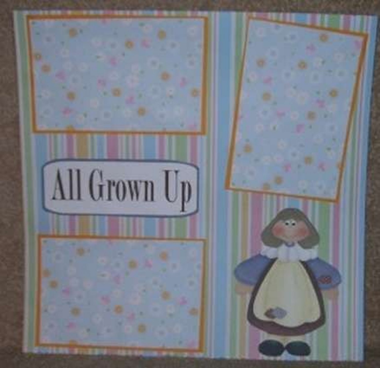 """""""All Grown Up""""-Premade Scrapbook Page 12x12"""