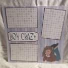 """Boy Crazy a""-Premade Scrapbook Page 12x12"