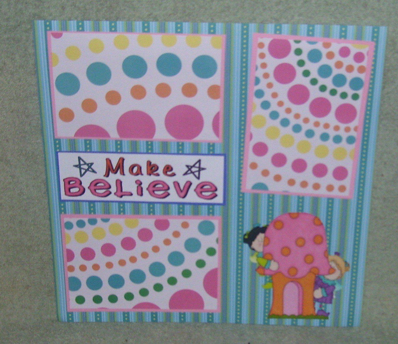 """Make Believe""-Premade Scrapbook Page 12x12"
