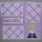 """Miniature Golfing Girl""-Premade Scrapbook Page 12x12"