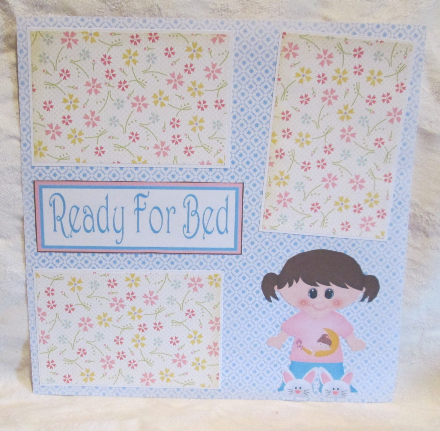 """""""Ready For Bed Girl""""-Premade Scrapbook Page 12x12"""