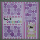 """You're My Cuppycake""-Premade Scrapbook Page 12x12"