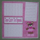 """Too Cute To Spook Princess""-Premade Scrapbook Page 12x12"