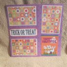 """Trick or Treat Happy Hauntings""-Premade Scrapbook Page 12x12"