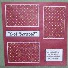 """Got Scraps""-Premade Scrapbook Page 12x12"