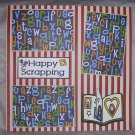 """Happy Scrapping""-Premade Scrapbook Page 12x12"