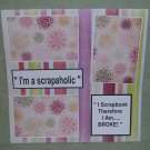 """I'm A Scrapaholic""-Premade Scrapbook Page 12x12"