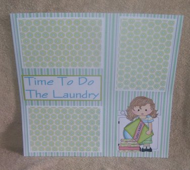 """Time To Do The Laundry 3""-Premade Scrapbook Page 12x12"