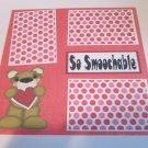 """So Smoochable Left""-Premade Scrapbook Page 12x12"
