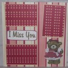 """""""I Miss You""""-Premade Scrapbook Page 12x12"""