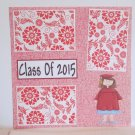 """Class of 2015 girl""-Premade Scrapbook Page 12x12"