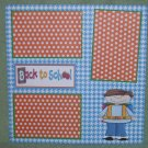"""Back To School Boy""-Premade Scrapbook Page 12x12"