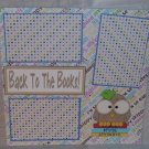 """Back To The Books""-Premade Scrapbook Page 12x12"