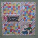 """I Love School Boy""-Premade Scrapbook Page 12x12"
