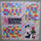 """I Love School Girl""-Premade Scrapbook Page 12x12"