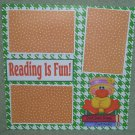 """Reading Is Fun Duck c""-Premade Scrapbook Page 12x12"
