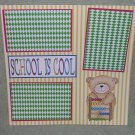 """School Is Cool Boy""-Premade Scrapbook Page 12x12"