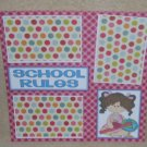 """School Rules Girl bl""-Premade Scrapbook Page 12x12"
