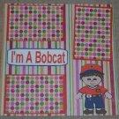 """I'm A Bobcat""-Premade Scrapbook Page 12x12"