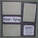 """Knot Tying""-Premade Scrapbook Page 12x12"